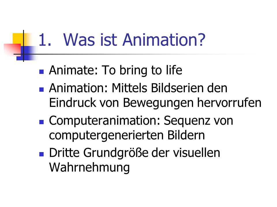 2.Bereiche der Animation Animation betrifft nicht nur Bewegung, sondern alle Bereiche mit visuellem Effekt Gestalt/Form Farbe Transparenz Textur Beleuchtung Kameraposition Orientierung Blickfeld