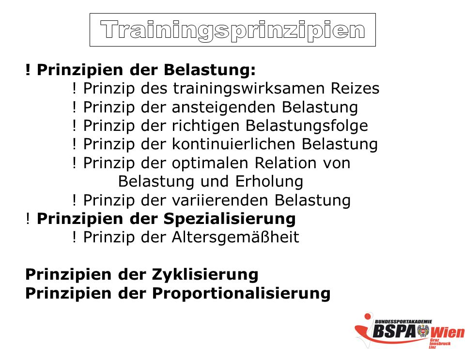 Prinzipien der Belastung: .Prinzip des trainingswirksamen Reizes .
