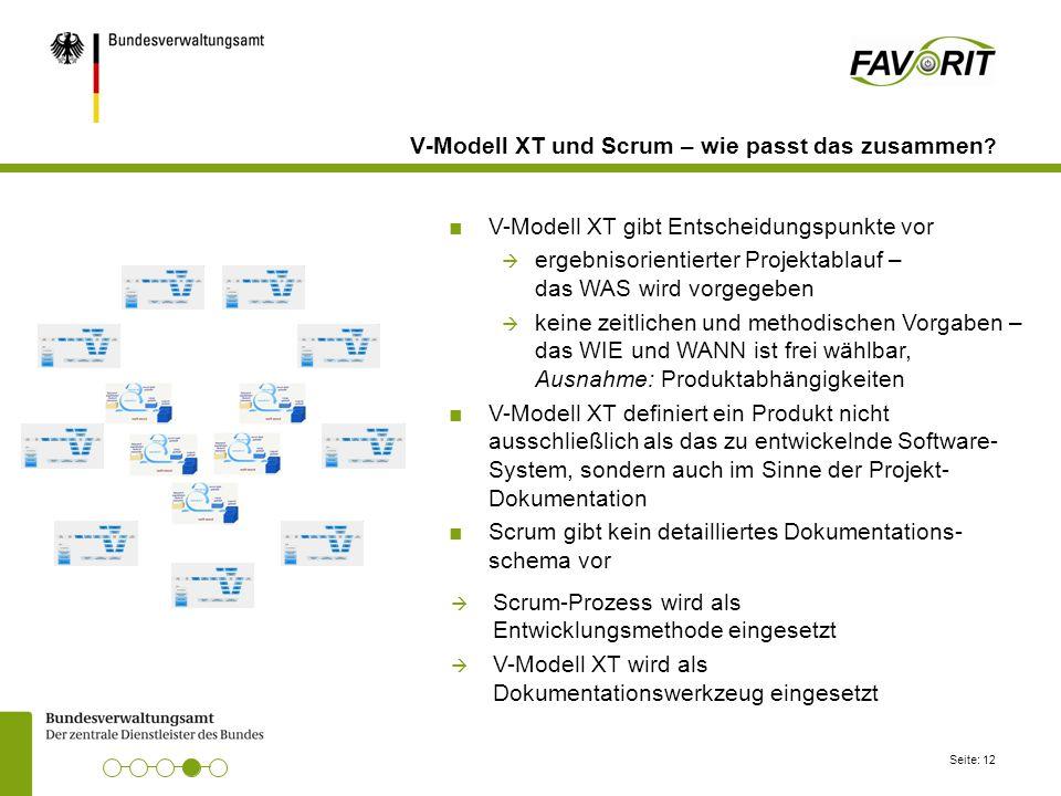 Seite: 12 V-Modell XT und Scrum – wie passt das zusammen ? ■V-Modell XT gibt Entscheidungspunkte vor  ergebnisorientierter Projektablauf – das WAS wi
