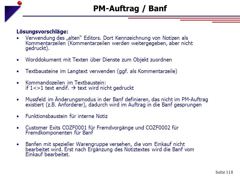 """Seite 118 PM-Auftrag / Banf Lösungsvorschläge: Verwendung des """"alten"""" Editors. Dort Kennzeichnung von Notizen als Kommentarzeilen (Kommentarzeilen wer"""