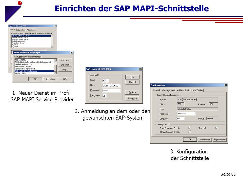 """Seite 81 Einrichten der SAP MAPI-Schnittstelle 1. Neuer Dienst im Profil """"SAP MAPI Service Provider 2. Anmeldung an dem oder den gewünschten SAP-Syste"""