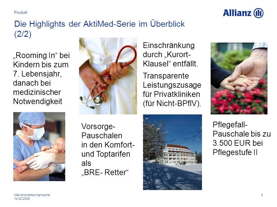 """3Maklerdirektion Karlsruhe 14.02.2008 Die Highlights der AktiMed-Serie im Überblick (2/2) Einschränkung durch """"Kurort- Klausel"""" entfällt. Transparente"""