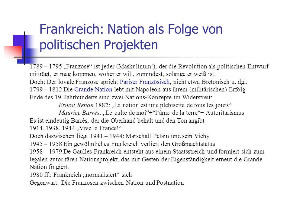 """Frankreich: Nation als Folge von politischen Projekten 1789 – 1795 """"Franzose"""" ist jeder (Maskulinum!), der die Revolution als politischen Entwurf mitt"""