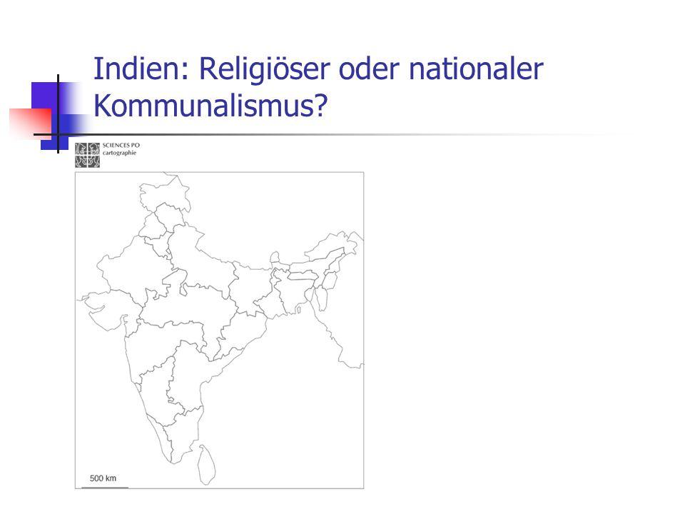 Indien: Religiöser oder nationaler Kommunalismus? Karte: Südasien