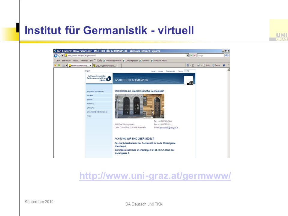 September 2010 BA Deutsch und TKK Institut für Germanistik - virtuell http://www.uni-graz.at/germwww/