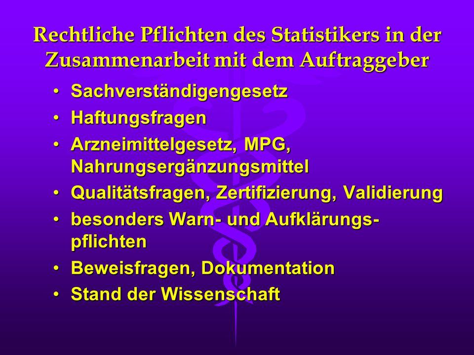 Rechtliche Pflichten des Statistikers in der Zusammenarbeit mit dem Auftraggeber SachverständigengesetzSachverständigengesetz HaftungsfragenHaftungsfr