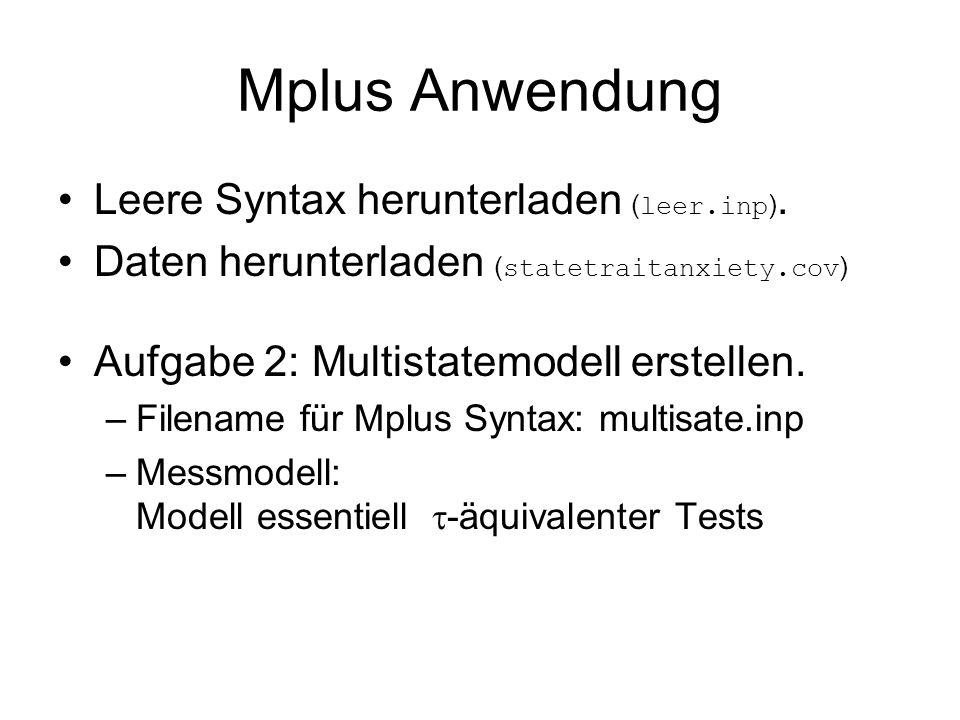 Mplus Anwendung Leere Syntax herunterladen ( leer.inp ).