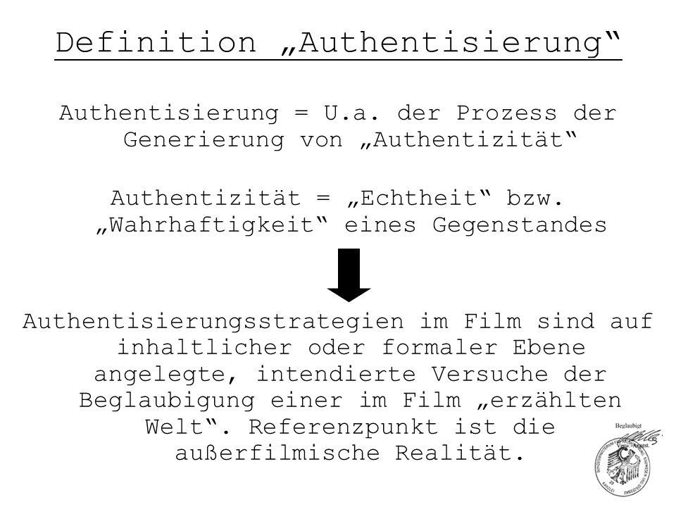 """Definition """"Authentisierung Zwei Möglichkeiten: 1."""