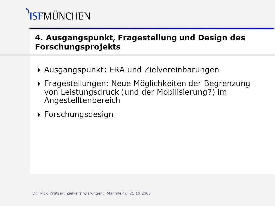 Dr.Nick Kratzer: Zielvereinbarungen; Mannheim, 21.10.2005 4.