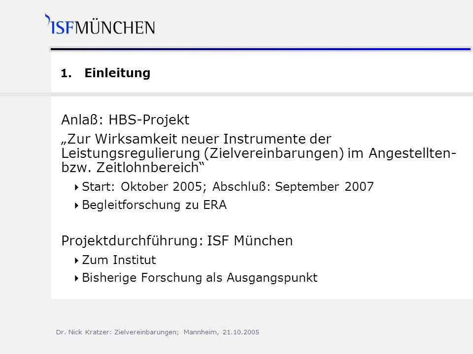 Dr.Nick Kratzer: Zielvereinbarungen; Mannheim, 21.10.2005 1.