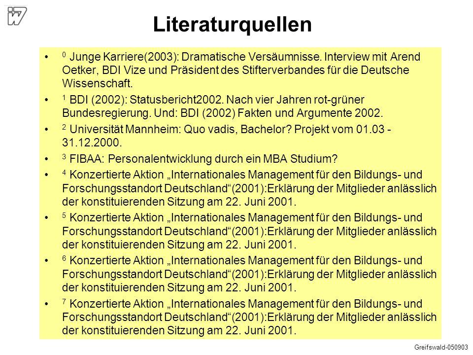 Literaturquellen 0 Junge Karriere(2003): Dramatische Versäumnisse. Interview mit Arend Oetker, BDI Vize und Präsident des Stifterverbandes für die Deu