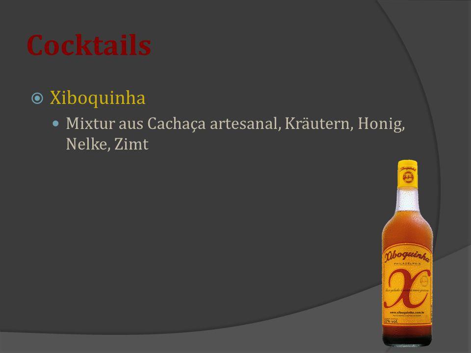 Cocktails  Xiboquinha Mixtur aus Cachaça artesanal, Kräutern, Honig, Nelke, Zimt