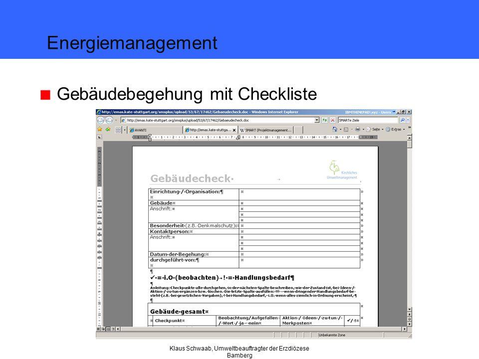 Klaus Schwaab, Umweltbeauftragter der Erzdiözese Bamberg Gebäudebegehung mit Checkliste Energiemanagement