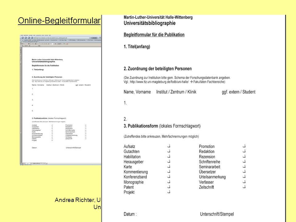 Andrea Richter, ULB Halle, Universitätsbibliographie der Martin-Luther- Universität Halle-Wittenberg, 23.09.2004 Online-Begleitformular