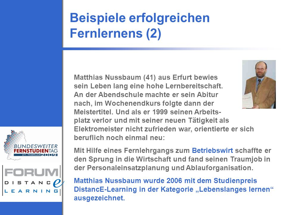 Matthias Nussbaum (41) aus Erfurt bewies sein Leben lang eine hohe Lernbereitschaft.