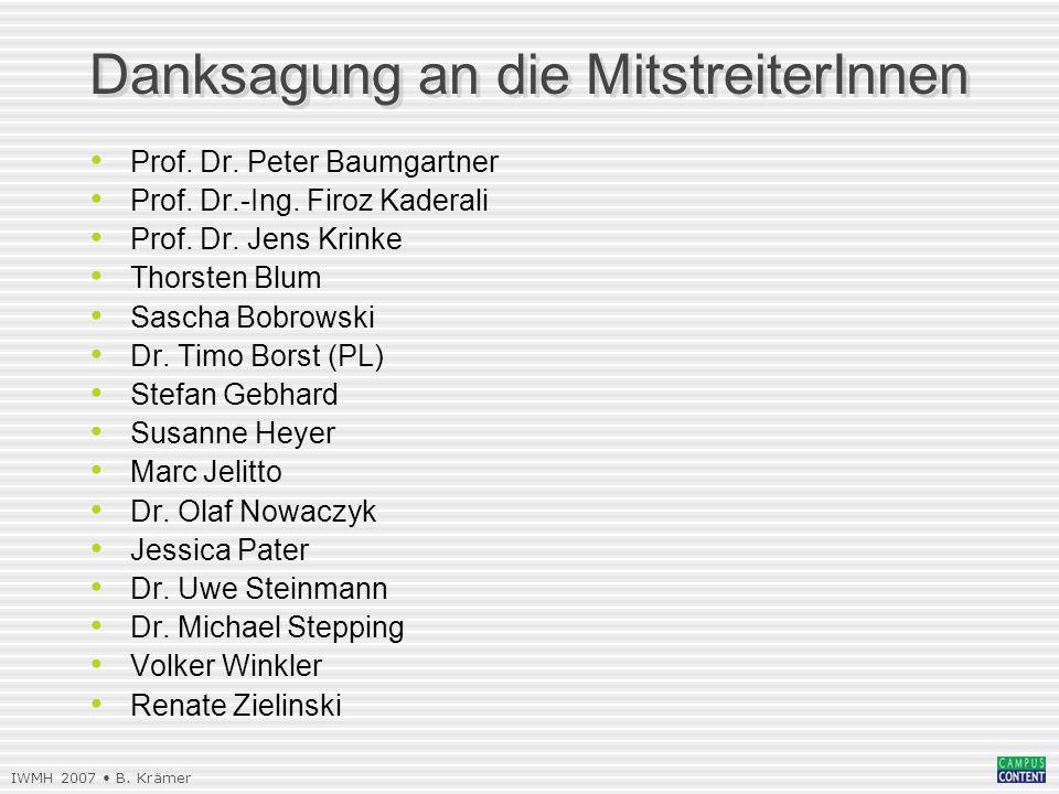 IWMH 2007 B. Krämer Prof. Dr. Peter Baumgartner Prof.
