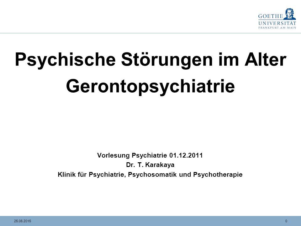 125.06.2015 Innere Medizin/Neurologie Gerontopsychiatrie Psychiatrie Geriatrie