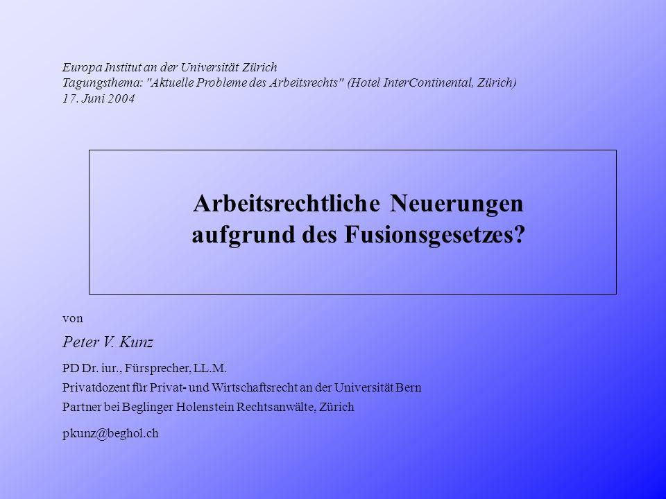 Europa Institut an der Universität Zürich Tagungsthema: Aktuelle Probleme des Arbeitsrechts (Hotel InterContinental, Zürich) 17.