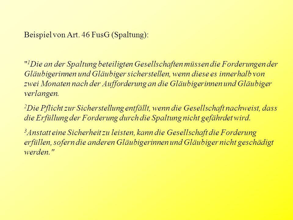 Beispiel von Art. 46 FusG (Spaltung):
