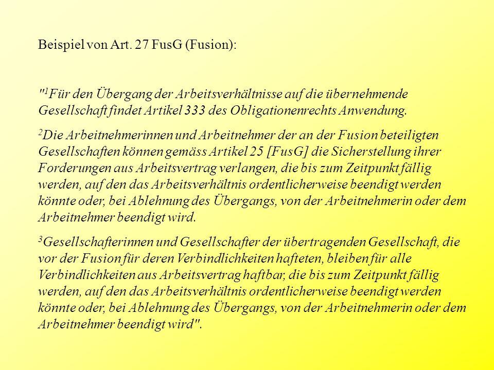 Beispiel von Art. 27 FusG (Fusion):