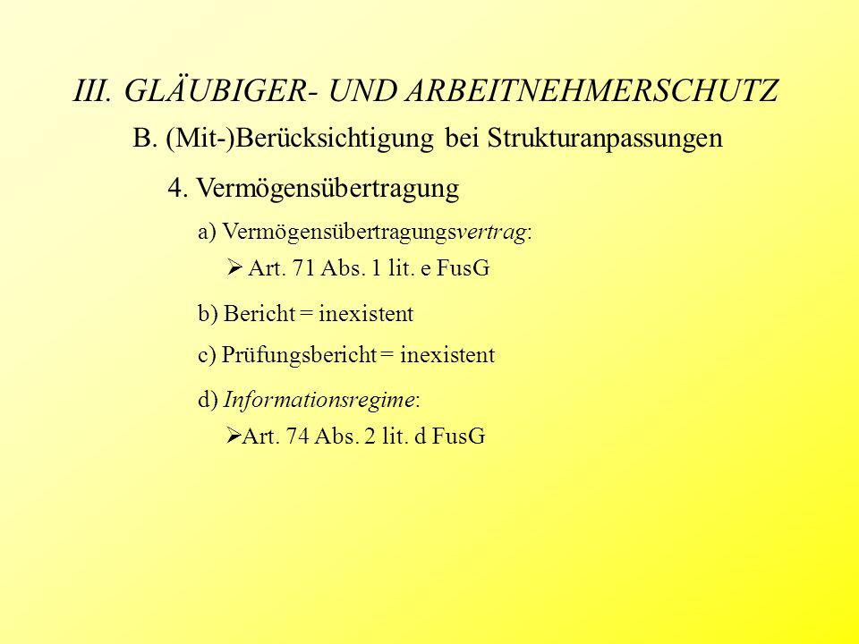 III. GLÄUBIGER- UND ARBEITNEHMERSCHUTZ B. (Mit-)Berücksichtigung bei Strukturanpassungen 4.