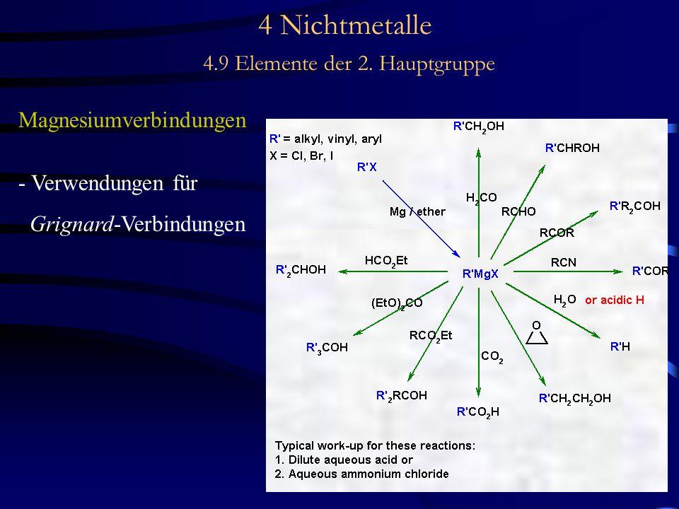4 Nichtmetalle 4.9 Elemente der 2. Hauptgruppe Magnesiumverbindungen - Verwendungen für Grignard-Verbindungen