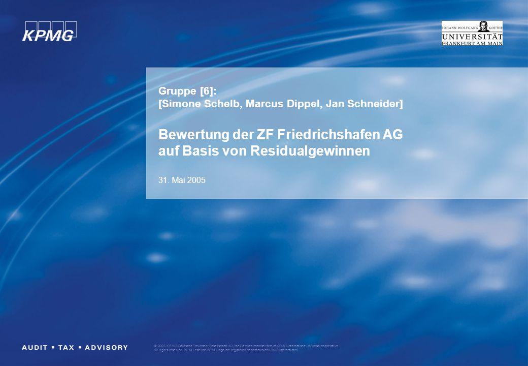 © 2005 KPMG Deutsche Treuhand-Gesellschaft AG, the German member firm of KPMG International, a Swiss cooperative. All rights reserved. KPMG and the KP
