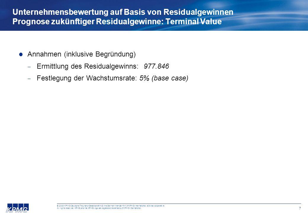 7 © 2005 KPMG Deutsche Treuhand-Gesellschaft AG, the German member firm of KPMG International, a Swiss cooperative.
