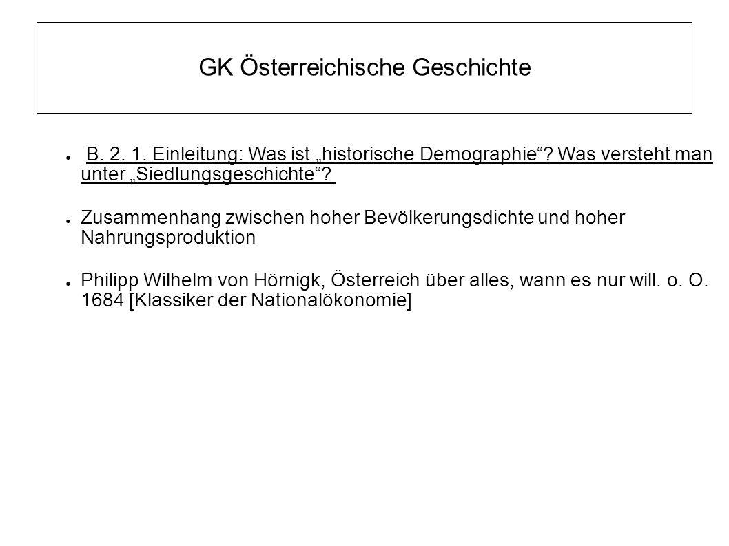 """GK Österreichische Geschichte ● B.2. 1. Einleitung: Was ist """"historische Demographie ."""