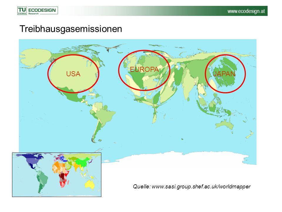 www.ecodesign.at Quelle: www.sasi.group.shef.ac.uk/worldmapper Treibhausgasemissionen USA EUROPA JAPAN