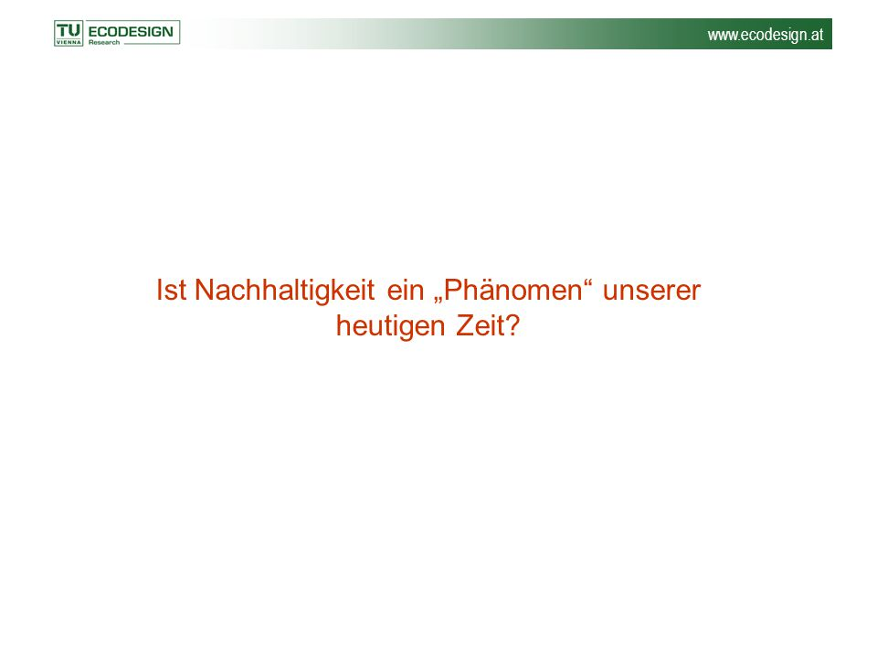 www.ecodesign.at Mit anderen Worten….