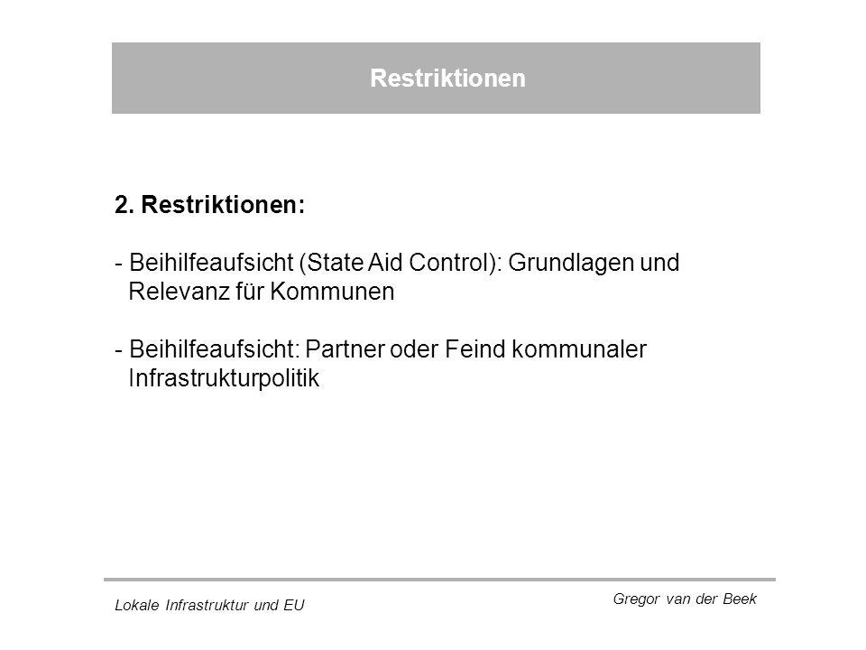Lokale Infrastruktur und EU Gregor van der Beek Restriktionen 2.
