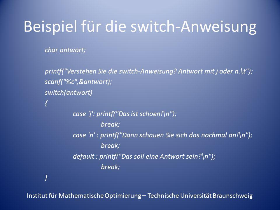 Beispiel für die switch-Anweisung char antwort; printf(