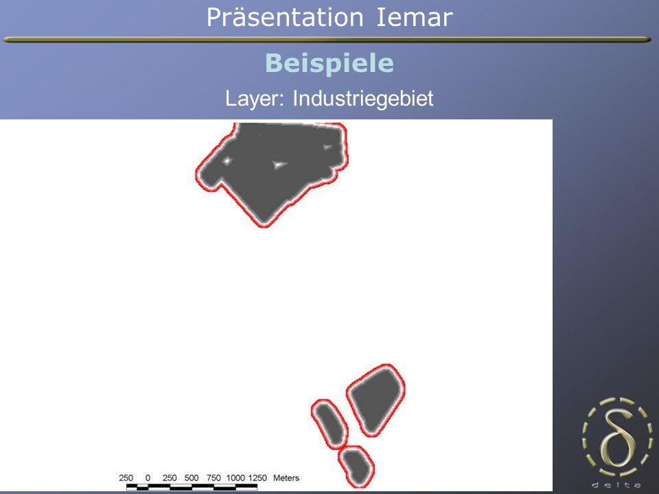 Präsentation Iemar Beispiele Layer: Industriegebiet