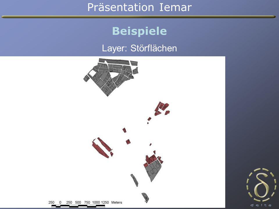 Präsentation Iemar Beispiele Layer: Störflächen