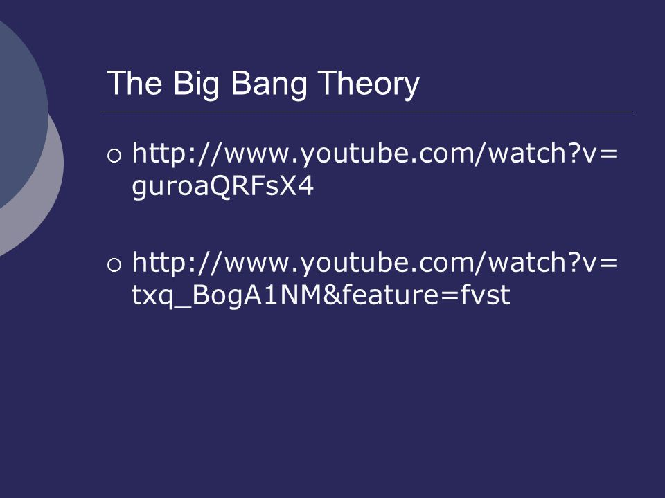 The Big Bang Theory  http://www.youtube.com/watch?v= guroaQRFsX4  http://www.youtube.com/watch?v= txq_BogA1NM&feature=fvst