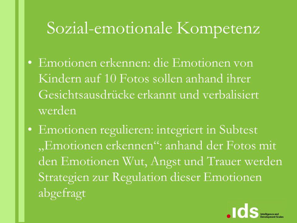 Sozial-emotionale Kompetenz Emotionen erkennen: die Emotionen von Kindern auf 10 Fotos sollen anhand ihrer Gesichtsausdrücke erkannt und verbalisiert