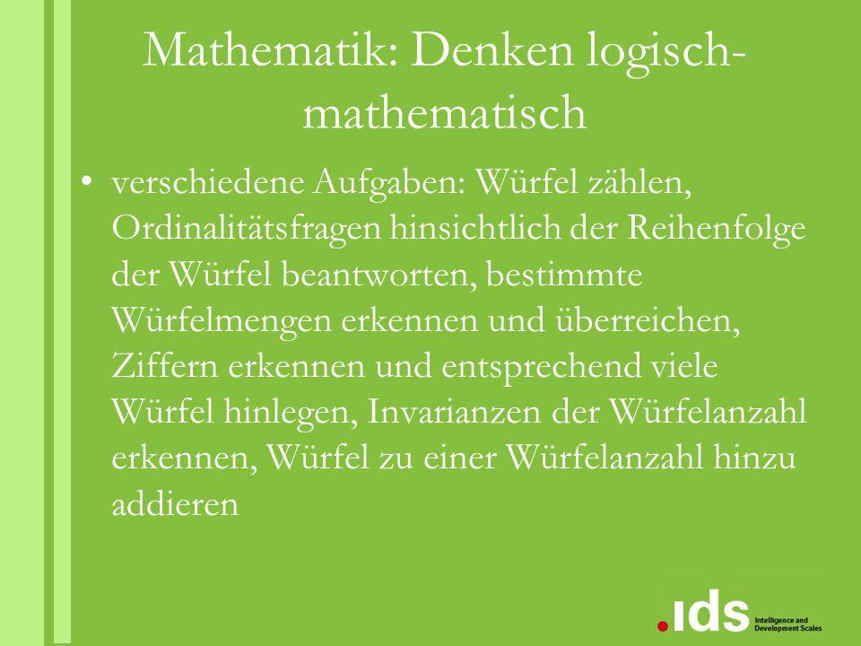 Mathematik: Denken logisch- mathematisch verschiedene Aufgaben: Würfel zählen, Ordinalitätsfragen hinsichtlich der Reihenfolge der Würfel beantworten,