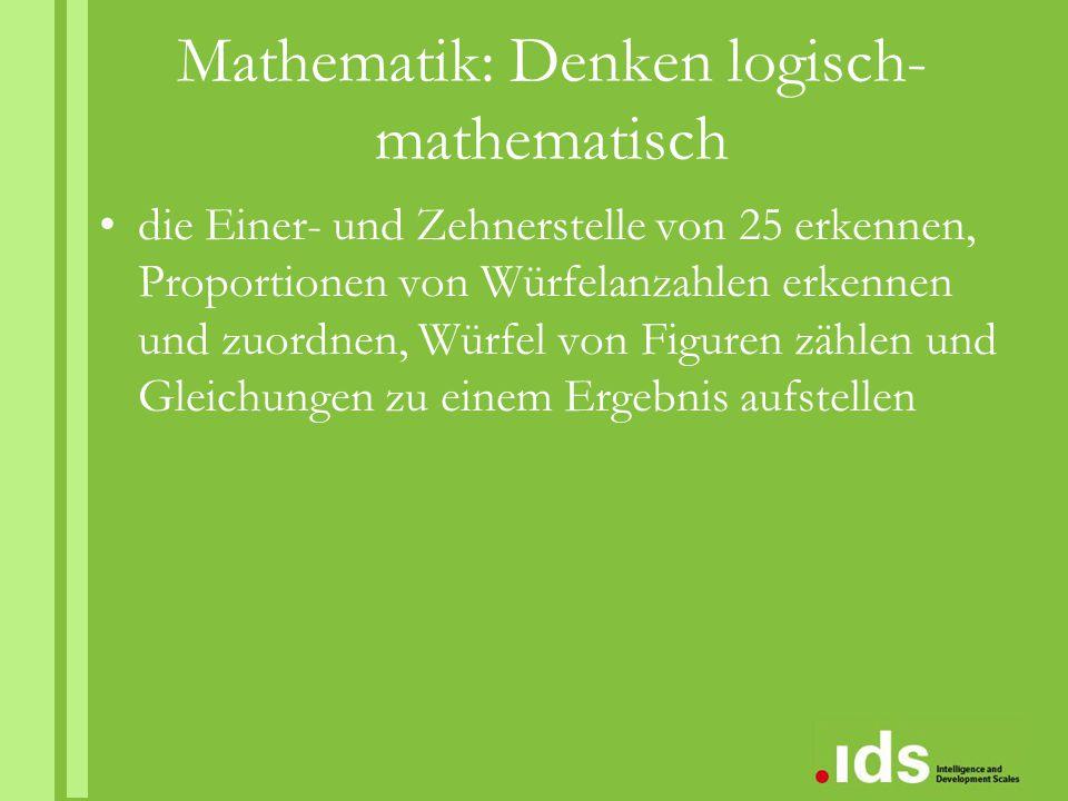 Mathematik: Denken logisch- mathematisch die Einer- und Zehnerstelle von 25 erkennen, Proportionen von Würfelanzahlen erkennen und zuordnen, Würfel vo