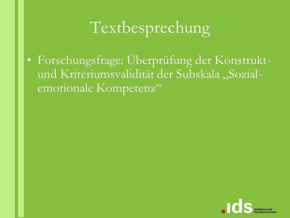 """Textbesprechung Forschungsfrage: Überprüfung der Konstrukt- und Kriteriumsvalidität der Subskala """"Sozial- emotionale Kompetenz"""""""
