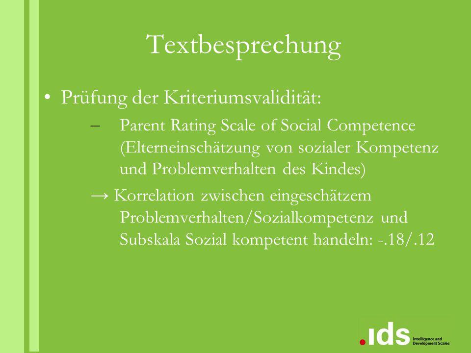 Textbesprechung Prüfung der Kriteriumsvalidität: – Parent Rating Scale of Social Competence (Elterneinschätzung von sozialer Kompetenz und Problemverh