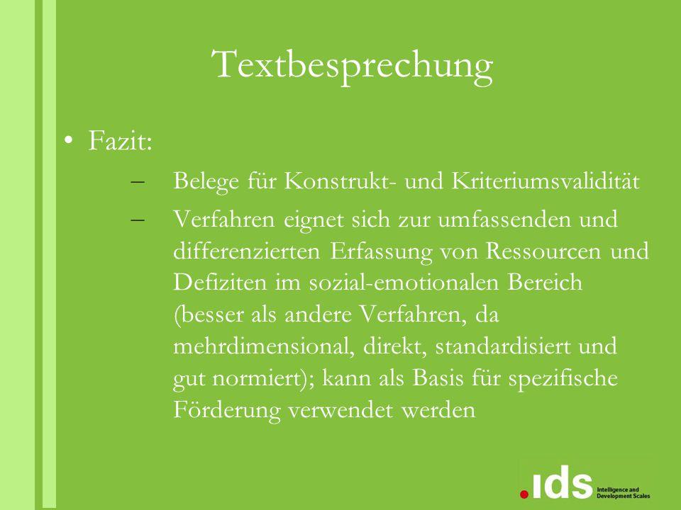 Textbesprechung Fazit: – Belege für Konstrukt- und Kriteriumsvalidität – Verfahren eignet sich zur umfassenden und differenzierten Erfassung von Resso