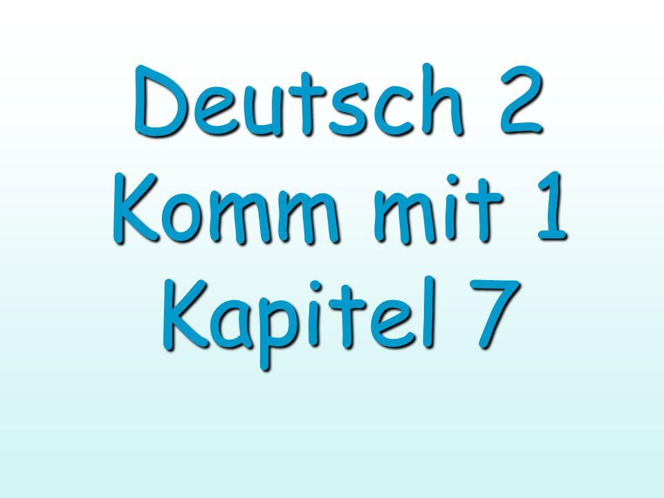 Verben aufräumen= to pick up räume…auf räumst…auf räumt…auf räumen…auf räumt…auf räumen…auf ich du er sie es wir ihr Sie sie Deutsch 2 Kapitel 7