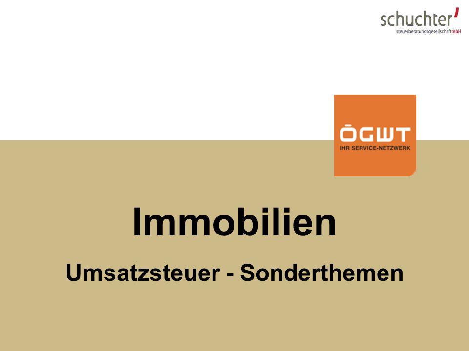 Steuerupdate 2007 Immobilien Umsatzsteuer - Sonderthemen
