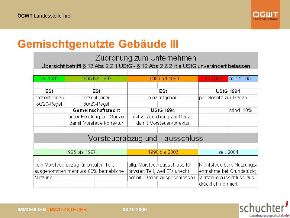 ÖGWT Landesstelle Tirol IMMOBILIENUMSATZSTEUER 08.10.2009 Gemischtgenutzte Gebäude III