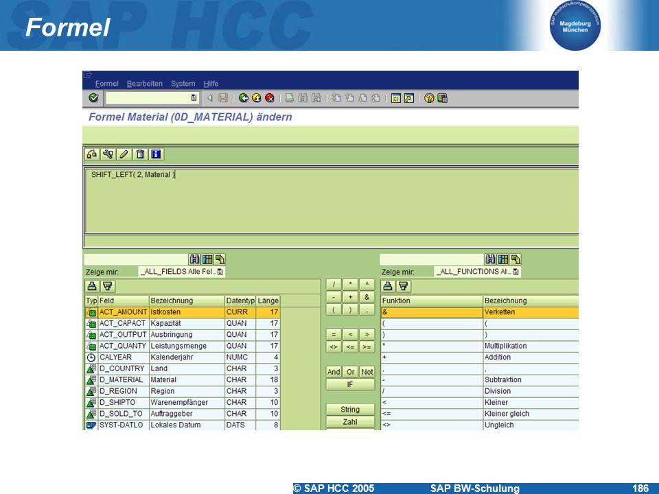 © SAP HCC 2005SAP BW-Schulung186 Formel