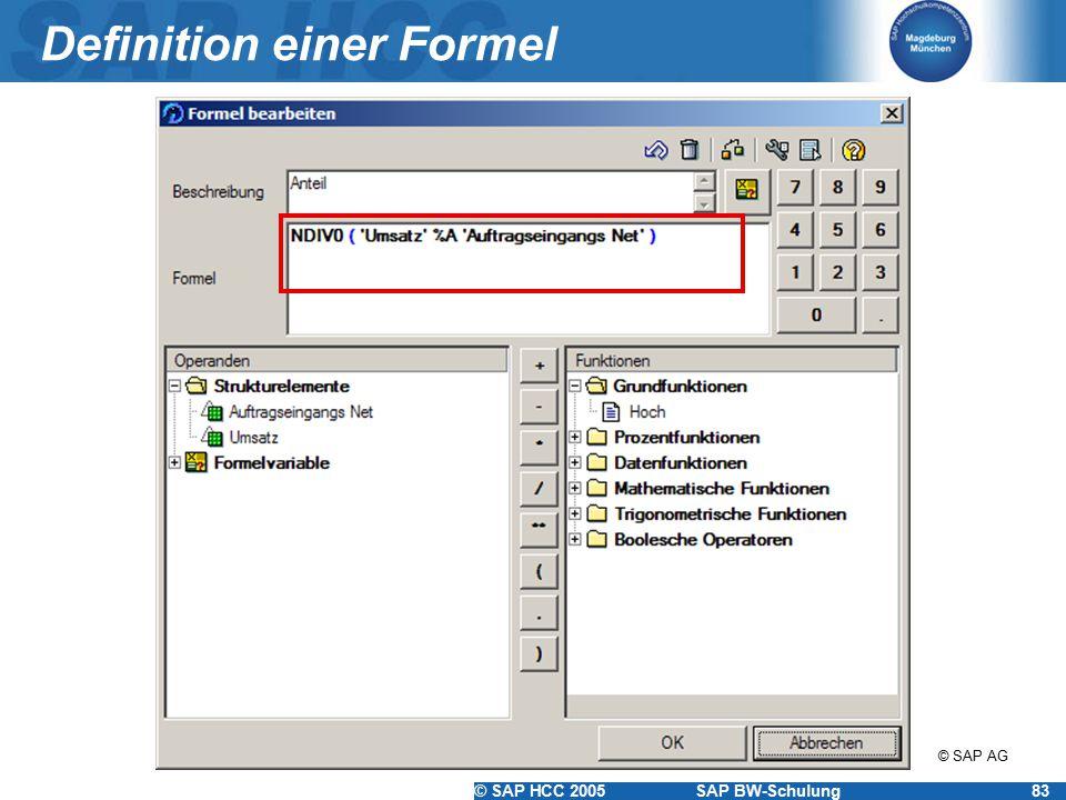 © SAP HCC 2005SAP BW-Schulung83 Definition einer Formel © SAP AG