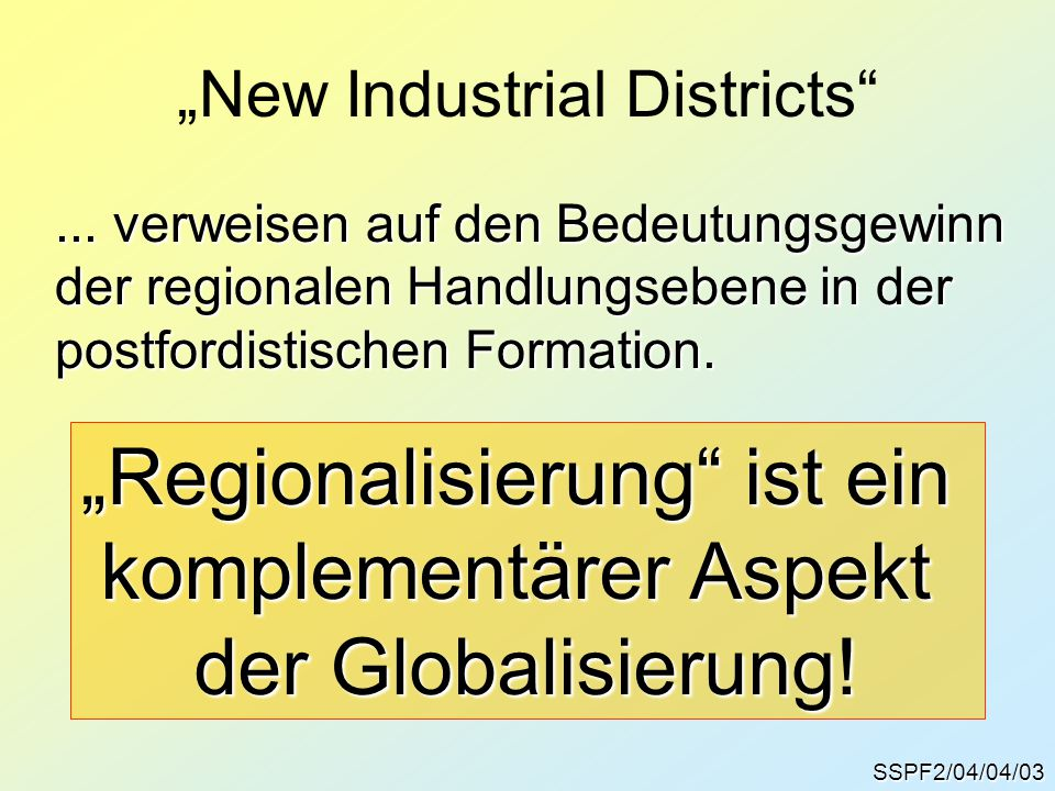 """""""New Industrial Districts SSPF2/04/04/03..."""