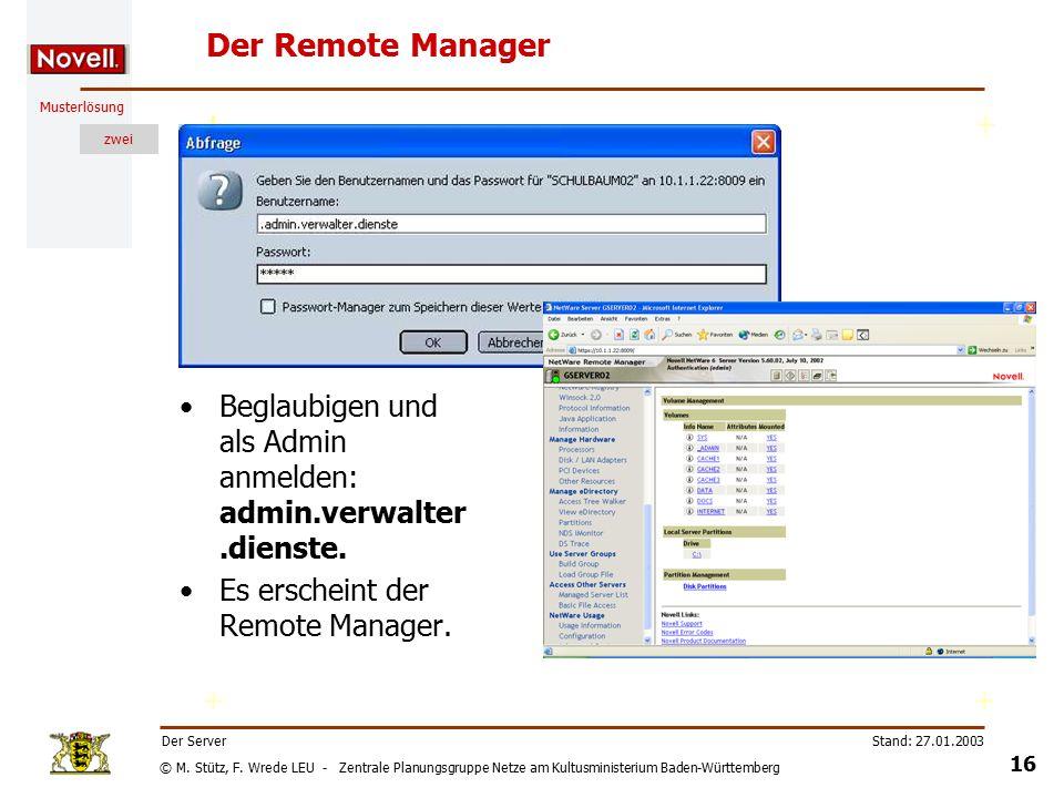 © M. Stütz, F. Wrede LEU - Zentrale Planungsgruppe Netze am Kultusministerium Baden-Württemberg Musterlösung zwei Stand: 27.01.2003 15 Der Server Serv