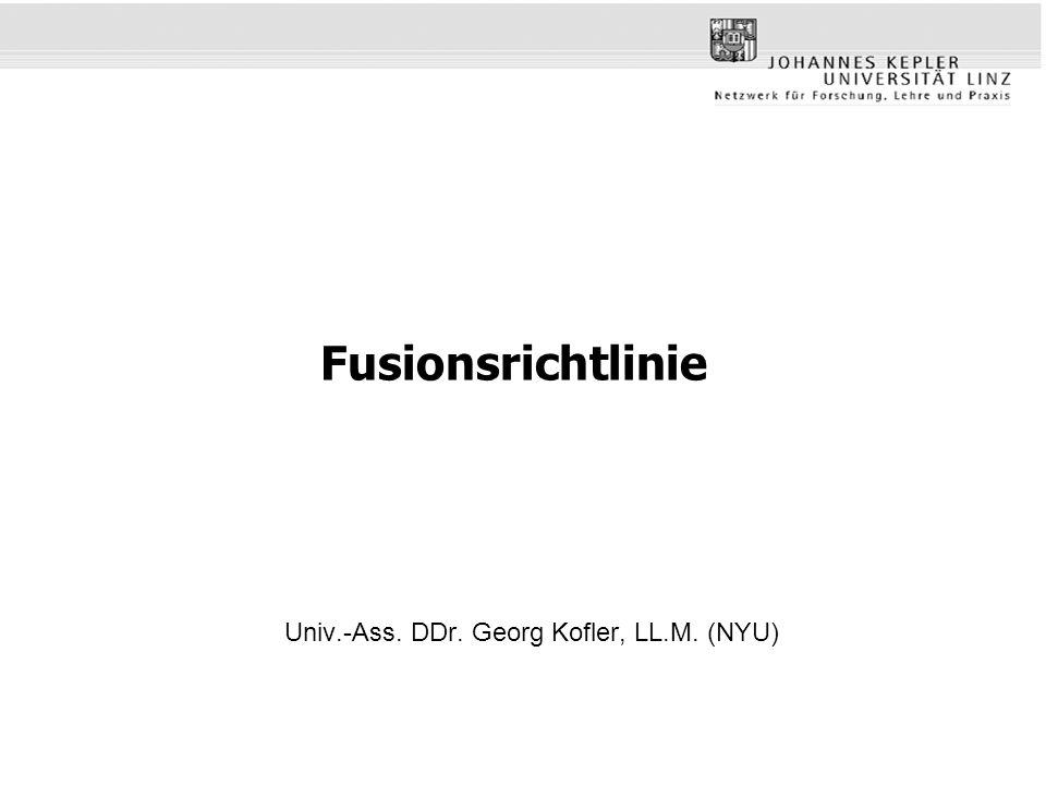 Fusionsrichtlinie Univ.-Ass. DDr. Georg Kofler, LL.M. (NYU)